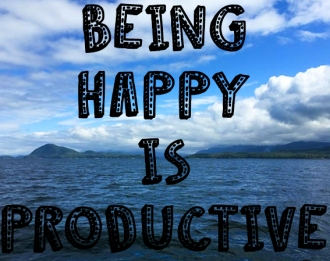 beinghappyisproductive